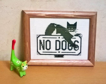Catitude (No Dogs) - funny cat sign finished and framed cross stitch. Ready to ship!