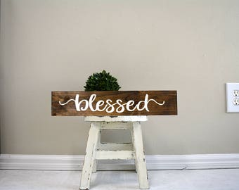 Blessed, Blessed sign, Blessed Wood Sign, Blessed Custom Sign, Custom wood signs, custom wood sign, custom wooden signs
