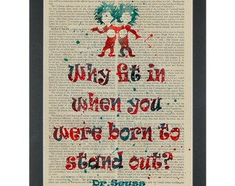 Dr Seuss quote Why fit in Thing 1 2 Dictionary Art Print