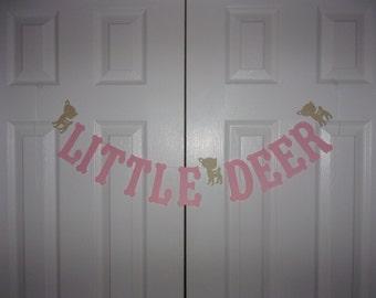 LITTLE DEER Letter Banner - Light Pink & Tan Cardstock Paper - Baby Doe Garland Sign Girl Baby Shower Banner Birthday Party