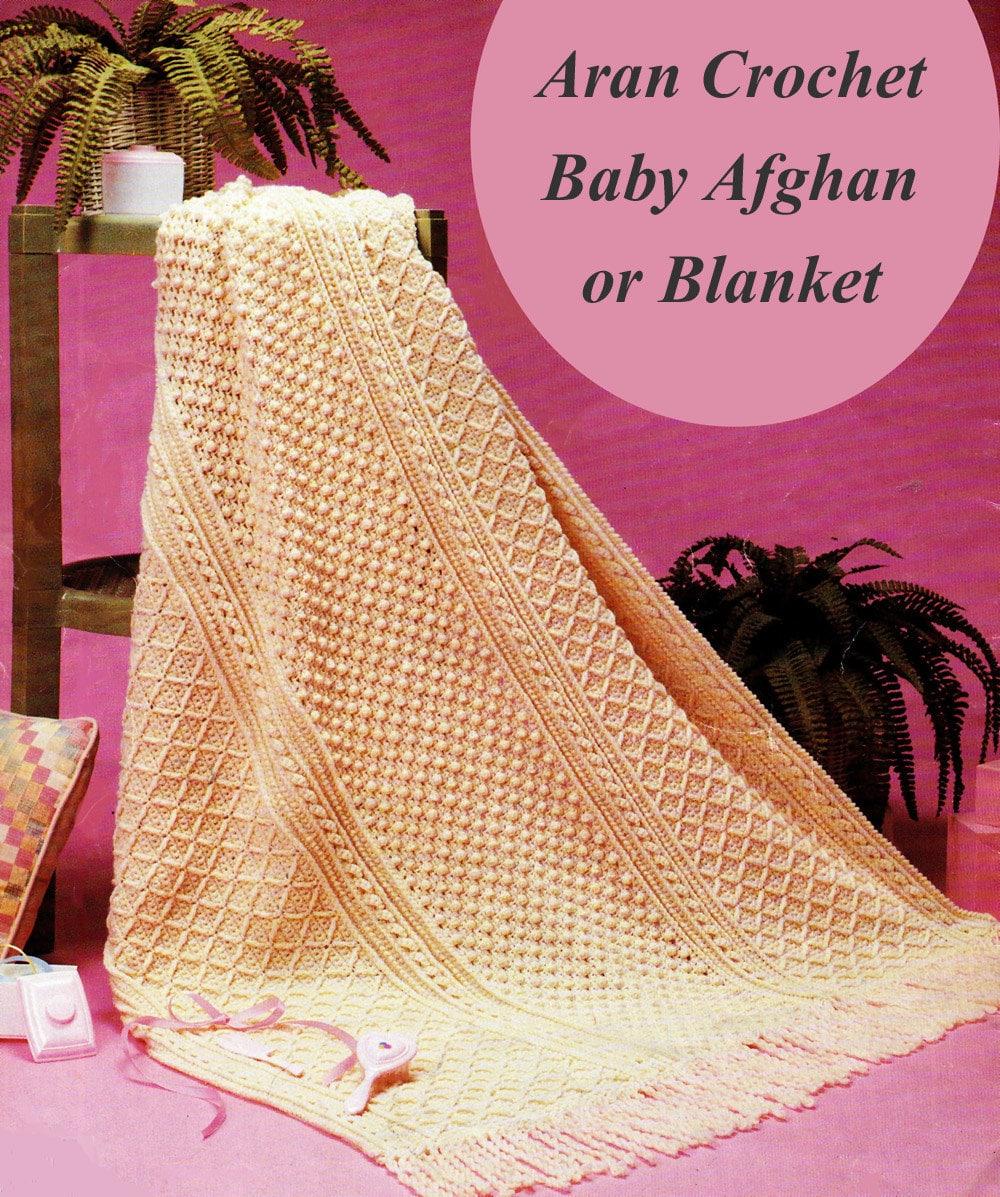 Baby Afghan Crochet Pattern, Aran Baby Blanket Crochet Pattern ...