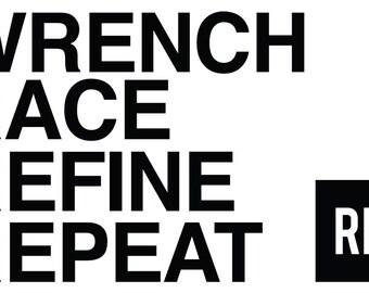 Wrench Race Refine Repeat sticker