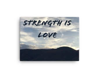 Strength is Love