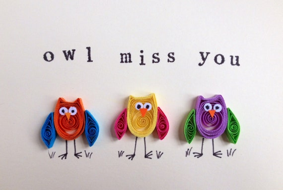 Owls greeting card owl miss you owl card quilled art m4hsunfo