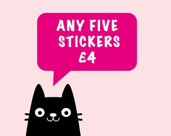 Any 5 Vinyl Stickers - Laptop Stickers - Pick and Mix - Choose your own - Choose your Favourites - Pack of 5 - Funny Stickers
