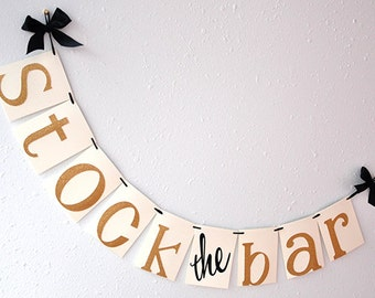 "Stock the Bar Decorations.  Handcrafted in 2-5 Business Days.  ""Stock the Bar"" Banner.  Couple's Shower Decorations."