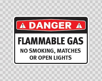 Decal Stickers Danger Flammable Gas No Smoking, Matches Or Open Lights safety sign 18656