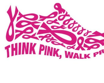 Think Pink Walk Proud svg,dxf,eps,png,jpg,and pdf files,Silhouette Files, File,Breast Cancer awareness  SVG Files