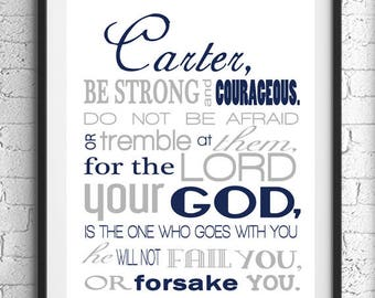 Be Strong And Courageous, Deuteronomy 31:6 Wall Art, Scripture Art, Nursery, Baptism Gift, Religious Gift, Inspirational Print, Bible Verse