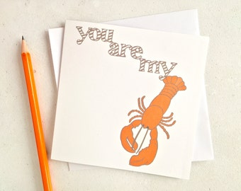 You're my lobster card –lobster love card –engagement card –lobster greetings card –funny card –love you card – wife card – anniversary