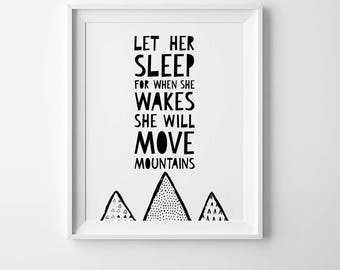 Let her sleep for when she wakes she will move mountains, cute nursery art, affiche scandinave, kids poster, nursery wall art, nursery print
