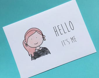 Adele Hello Card - Hello It's Me Card - Funny Adele Card - Pop Culture Card - Music Card - Hello from the Other Side