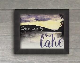 Take Me To the Lake Watercolor Wall Art