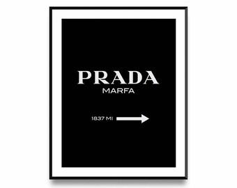 Prada Marfa, Prada Print, Prada Marfa Sign, Prada Poster, Girl Fashion Poster, Fashion Print Decor, Fashion Poster Decor, Printable Art