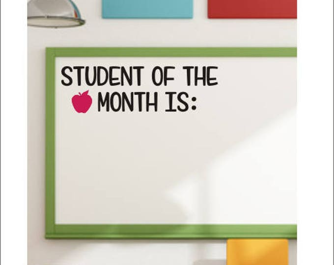 Student of the Month Decal Teacher Decal Vinyl Decal for Whiteboard or Chalkboard Back to School Elementary Classroom Vinyl Decal with Apple