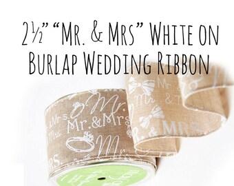 "2.5"" Wide Mr. and Mrs. Ribbon, Mr & Mrs Wedding Ribbon, Gift Wrap, DIY Wedding, Wedding Favor Ribbon, Wedding Supply, Wedding Decoration"