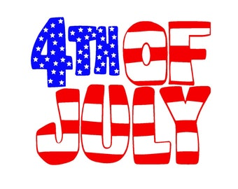 Fourth of July SVG or Silhouette Instant Download