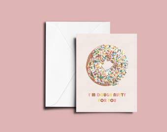I'm dough nutty for you Card