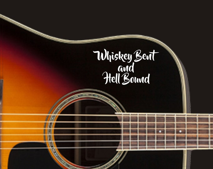 Whiskey Bent and Hell Bound vinyl decal, Country music decal, Country music sticker, Classic country decal, Classic country sticker, whiskey
