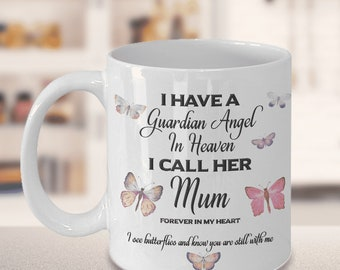 Memorial Gift, I Have a Guardian Angel in Heaven, I Call Her Mum, Forever in My Heart...  Mum Remembrance Gifts