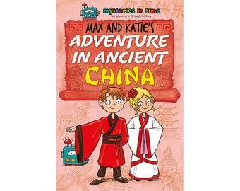 Max and Katie's Adventure in Ancient China