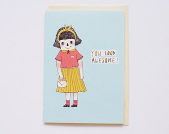 You Look Awesome - Encouragement Best Friend Happy Birthday Valentine Anniversary - Positive Quote - All Occasion Card