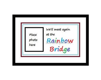 Instant Download RainBow Bridge Pet Photo Printable Pet Loss  Pet Memorial Dog Loss  Remembering A Pet Pet Sympathy Gift For A Friend