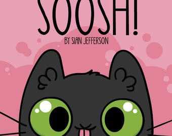 Soosh!