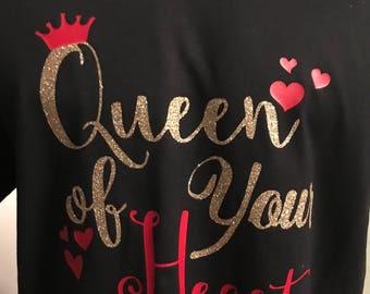Queen of Your Heart T-shirt