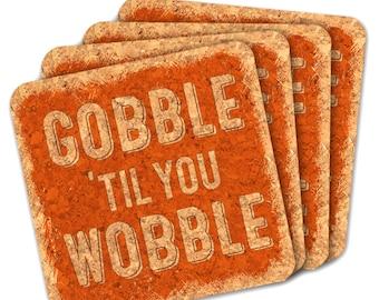 Thanksgiving Favor Coasters, Gobble 'til you Wobble Square Cork Coasters - Set of 4