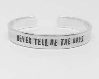 Never tell me the odds: Han Solo quote hand stamped Star Wars The Empire Strikes Back aluminum cuff bracelet