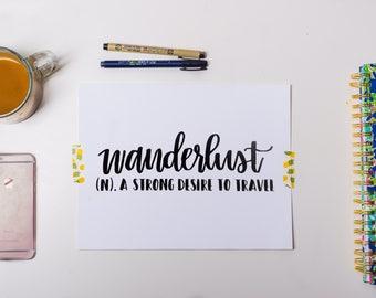 Wanderlust Travel Hand Lettered Wall Print