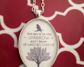 His eye is on the sparrow Pendant
