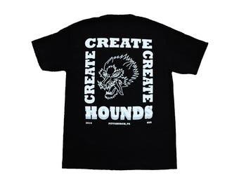 "Hounds ""Create, Create, Create"" T-Shirt"