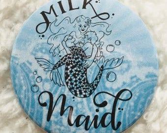 Tandem Milk Maid Button