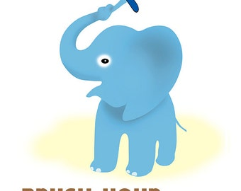Baby Elephant - Don't Forget  Brush Your Teeth! - Funny animal art - Elephant art print - Promote good hygene and dental care