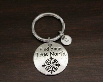 Find Your True North Key Ring/Keychain/Zipper Pull-Long Distance Relationship-Moving Away Gift-Off To College- I/B/H