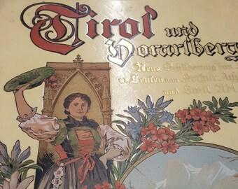 Tirol und Vorarlberg - Neue Schilderung von Land u. Leuten, large ornate book in German