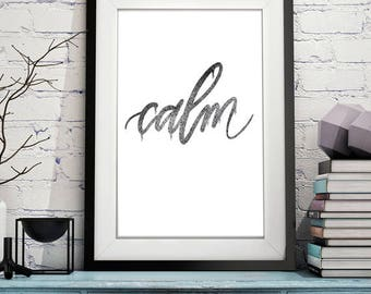 Minimalist Quote Printable Wall Art - CALM - 8x10 - Calligraphy Quote Instant Download Home Decor Interior Design