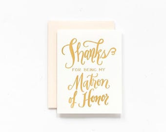 SALE! - Thanks for Being My Matron of Honor Greeting Card