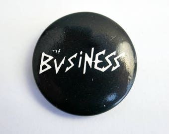 """The Business - 1"""" Pin Back Button Badge"""