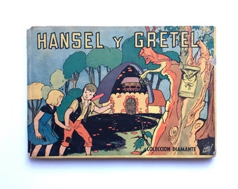 Rare 1950s Spanish Language Hansel Y Gretel ~ Vintage Children's Book from Argentina ~ Fairy Tale in Spanish
