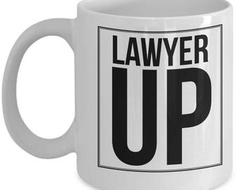 Lawyer Up Coffee Mug, Gift for Lawyer, Law Firm Gift