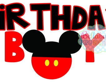 Birthday Boy IRON ON TRANSFER Mickey Mouse - Tshirt - Bodysuit - Tote Bags