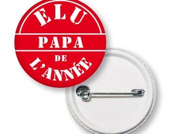Badge Élu papa de l'année, maman de l'année...