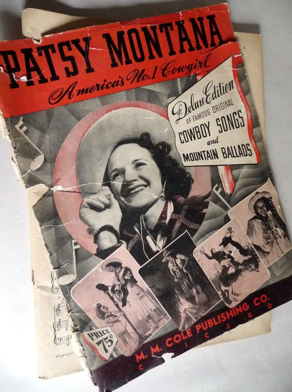 Patsy Montana: America's No. 1 Cowgirl - Deluxe Edition of Famous Original Cowboy Songs and Mountain Ballads 1941