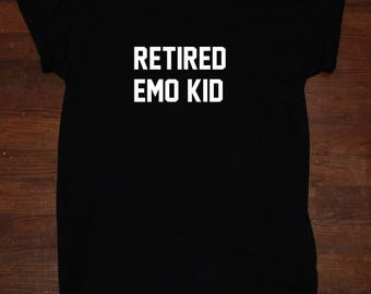 Retired Emo Kid Black is My Happy Color  T Shirt unisex adult