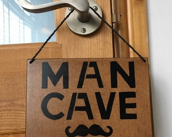 Rustic wooden and black Man Cave sign plaque with Moustache. Gift for son - Gift for Dad - Gift for Boyfriend