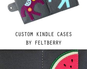 Custom Kindle covers, custom Kindle case, paperwhite cover, felt ereader cover, handcrafted cover, custom nook cover, ereader case