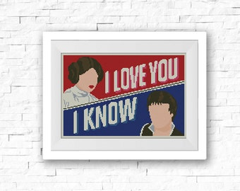 BOGO FREE! I Love You I Know, Star Wars Cross Stitch Pattern, Han Solo Leia Cross Stitch Chart, Starwars Pattern, Cross Stitch #002-13
